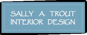 sally trout interior design